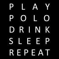 playpolodrinksleeprepeat mylinepolo t shirt